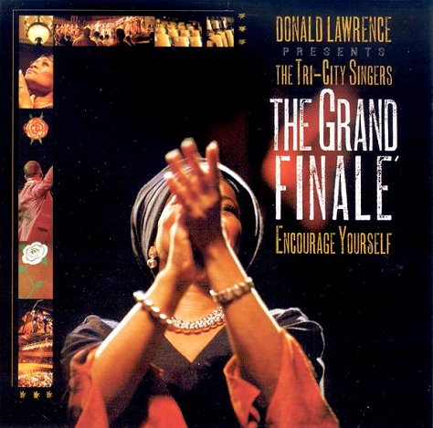 Donald Lawrence Tri-City Grand Finale